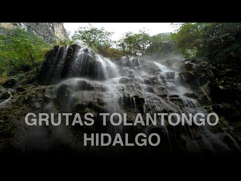 GRUTAS TOLANTONGO HIDALGO