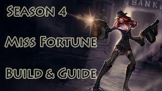 League Of Legends Miss Fortune Build / Guide Season 4