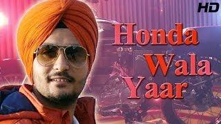 Latest Punjabi Song Of 2014 Honda Wala Yaar Jarnail