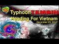Typhoon Tembin making it s way towards Southern Vietnam December 23 2017