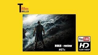 Nonton Trailer Noah Official Trailer - 2014  [ Russell Crowe, Emma Watson Movie HD]