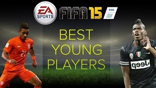 FIFA 15 Career Mode Best Young Players Talents At Full