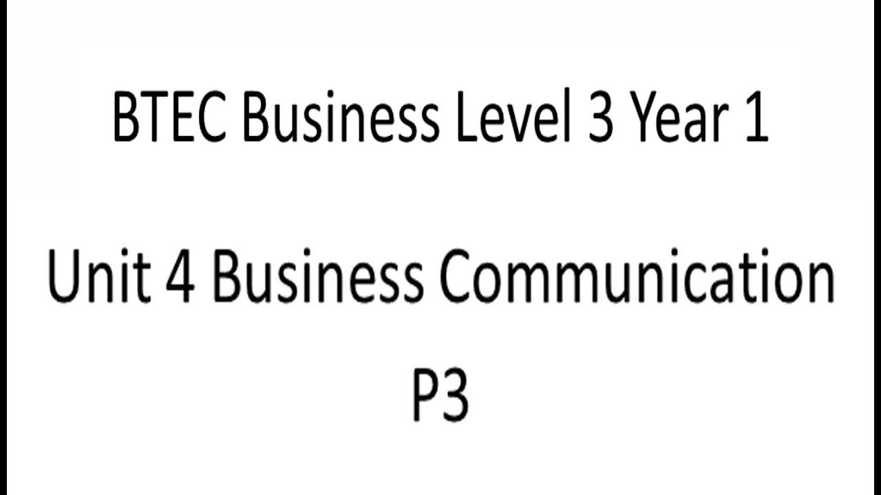 btec business level three unit 1 the Btec level 3 unit 4 - business communications p1 – explain different types of business information, their sources and purposes the following hyperlinks, assignment briefs and help sheets is designed for you to work independently to complete this assignment and the whole unit.