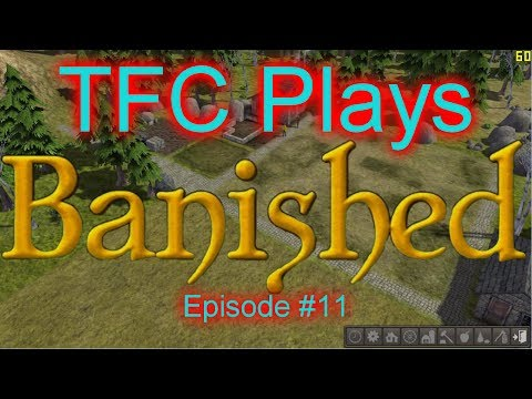 Banished 011 - Windoze Stole My Cherry Seeds
