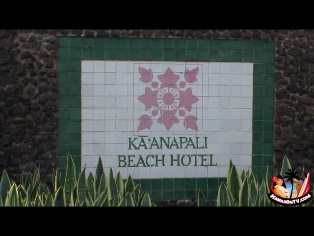 Kaanapali Beach Hotel -  Maui Hawaii