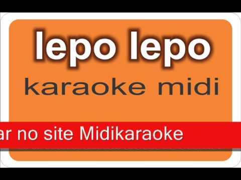 Lepo lepo Karaoke midi