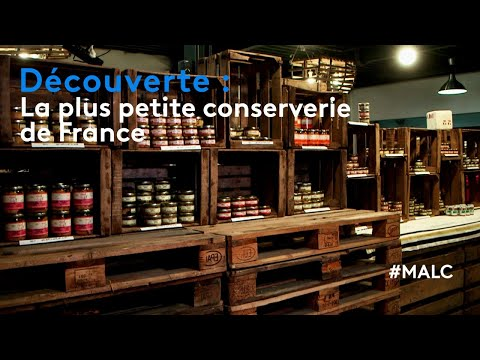 Découverte : la plus petite conserverie de France