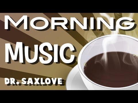 Morning Music   Morning Jazz   Coffee Music   Good Morning   Blues Saxophone & Harmonica