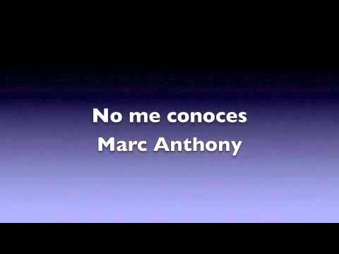 video no me conoces marc anthony: