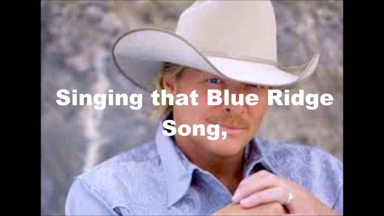 Alan Jackson – Blue Ridge Mountain Song Lyrics - Genius