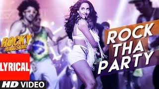 rock tha party video song, rocky handsome movie, John Abraham