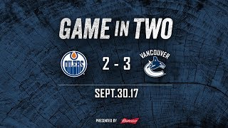 Canucks vs. Oilers Game In Two (Sept. 30, 2017)