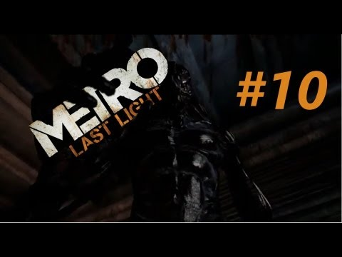 Metro: Last Light Let's Play #10