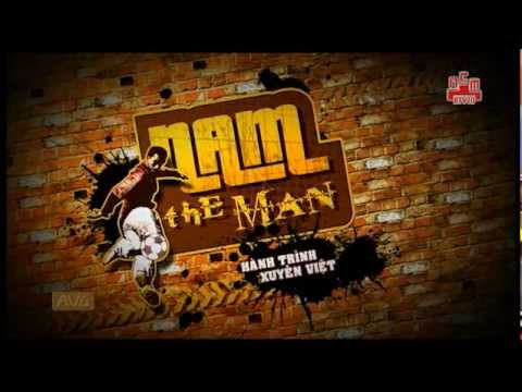 [Kênh NCM] Nam the man