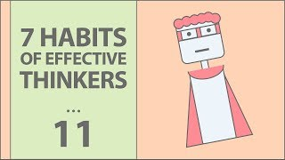 7 Habits of Highly Effective Thinkers