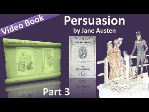 Part 3 - Persuasion Audiobook by Jane Austen (Chs 19-24)