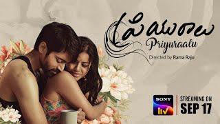 Priyuraalu Telugu Movie Trailer SonyLIV  Video Download New Video HD