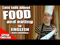 Learning English-Lesson Forty Nine (Food)