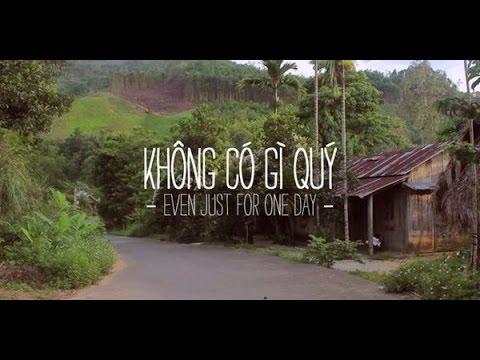 [Phim Ngắn Việt] Không Có Gì Quý - Even Just For One Day (2013)