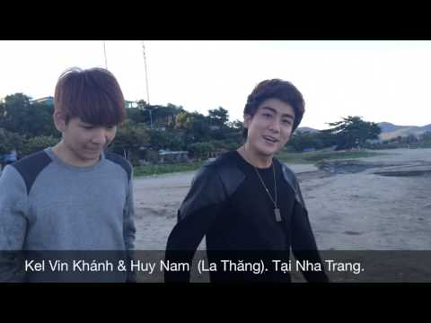 Huy Nam & Kel Vin Khánh