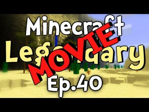 "Minecraft: Super Hostile Legendary - MOVIE - Ep.40 "" Pumped Up!!! """