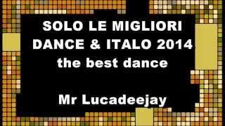 COMPILATION DANCE LE MIGLIORI DEL 2014 CANZONI DEL MOMENTO