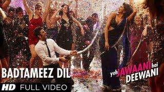 Badtameez Dil Full Song HD Yeh Jawaani Hai Deewani