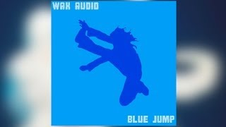 80's Music Mashup: Wax Audio Blue Jump!