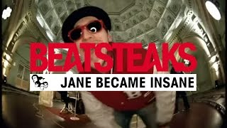Beatsteaks Jane Became Insane (Official Video)
