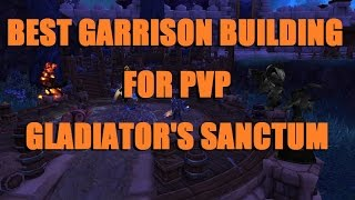 Warlords Of Draenor MUST-HAVE Garrison Building For PvP