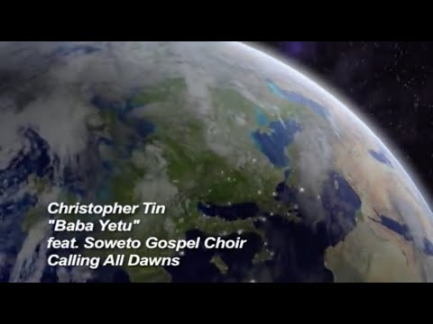 Christopher Tin – Baba Yetu (Official Music Video)