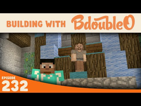 Minecraft :: He's Back :: Building with BdoubleO :: Episode 232