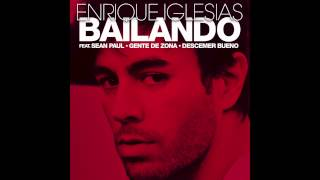 Enrique Iglesias Bailando (English) Ft. Sean Paul