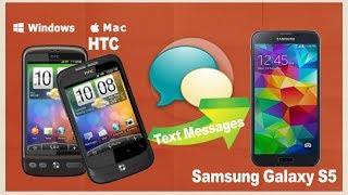 [HTC To Galaxy S5]: How To Transfer SMS Text Messages From