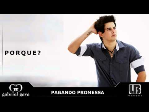Pagando Promessa - Gabriel Gava OFICIAL