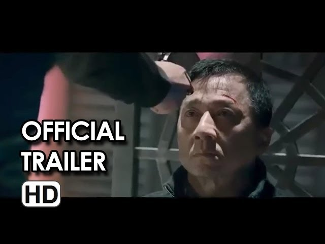Police Story 2013 (警察故事) Official Trailer HD - Jackie Chan Movie