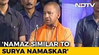 Namaz Similar To Surya Namaskar, Says UP Chief Minister Yo..