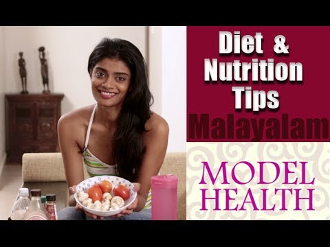 Diet and Nutrition Tips from a Model - Model Health Episode 3 in Malayalam
