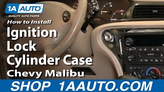 How To Install Replace Ignition Lock Cylinder Case Chevy