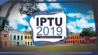 IPTU 2019 - Prefeitura de São Mateus - Boleto do IPTU 2019 já está disponível on-line