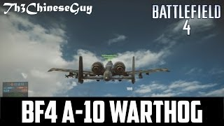 BF4 American A-10 Warthog Attack Jet!!! Gameplay And First
