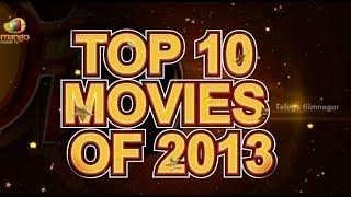 Top 10 Movies Of 2013 Viewers Choice Telugu Film Nagar