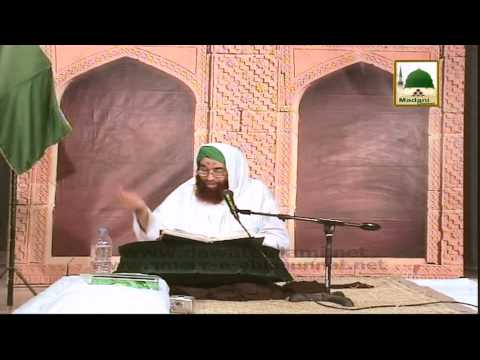 Khatm e Bukhari Shareef - Islamic Speech - Maulana Ilyas Qadri (Part 02)