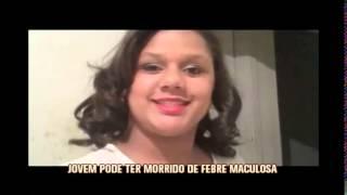 Jovem morre com suspeita de febre maculosa em Tr�s Pontas