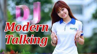 DJ Modern Talking Xuân Khỏe - LK Modern Talking Remix hay nhất mà bạn được nghe !