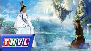 THVL |Chuyện xưa tích cũ–Tập 45[3]: Quỷ sai mách nước Bé Tư đi tìm nước suối thần để được trẻ lại