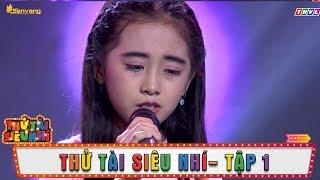 Cô bé có giọng hát giống Quách Phú Thành khiến các giáo viên tranh giành | Tập 1 Thử Tài Siêu Nhí