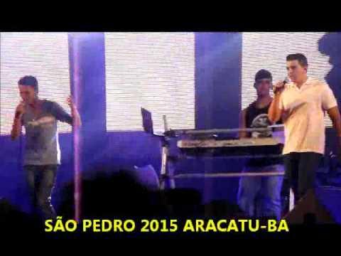 ROGÉRIO NUNES E VILMAR  SÃO PEDRO 2015 ARACATU-BA