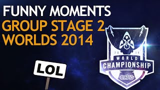 Worlds Funny Moments Compilation - Group Stage 2 (League of Legends)