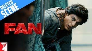 FAN - Deleted Scenes(6) - Shah Rukh Khan